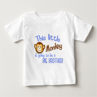 This Little Monkey is going to be a BIG BROTHER! Baby T-Shirt