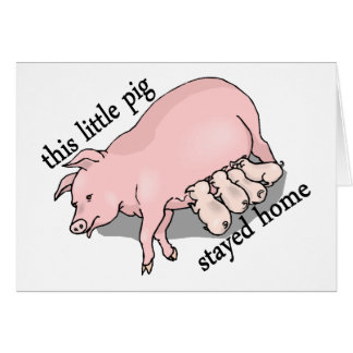 This Little Pig Stayed Home Cards