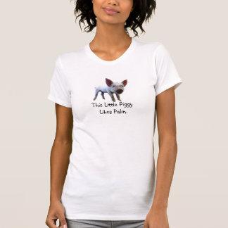 This Little Piggy Likes Palin. T-Shirt