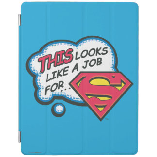 This Looks Like a Job for Superman iPad Cover