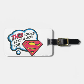 This looks like a job for Superman Luggage Tag