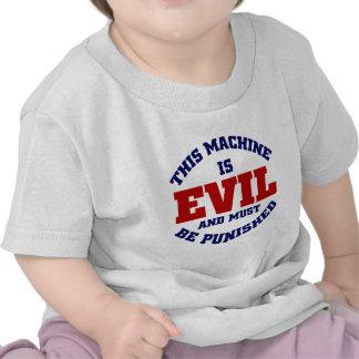 This Machine is Evil T-shirt
