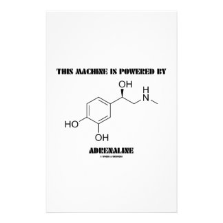This Machine Is Powered By Adrenaline (Molecule) Stationery Paper