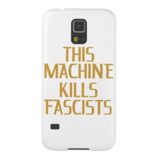 This Machine Kills Fascists Galaxy S5 Cases