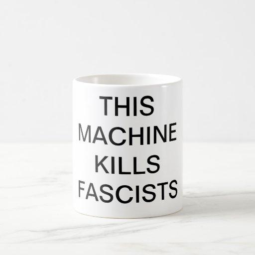 THIS MACHINE KILLS FASCISTS Mug
