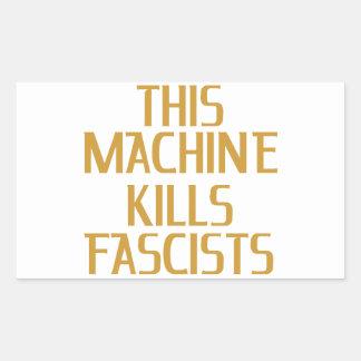 This Machine Kills Fascists Rectangular Sticker