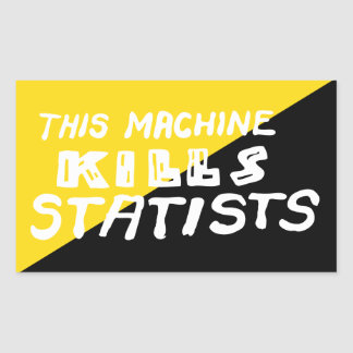 This Machine Kills Statists Rectangular Sticker