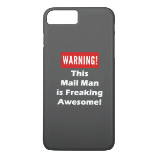 This Mail Man is Freaking Awesome! iPhone 7 Plus Case