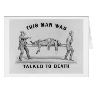 'THIS MAN WAS TALKED TO DEATH' Vintage Picture Card