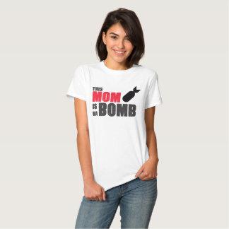 This Mom is da Bomb tshirt