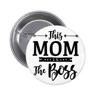 This Mom Is The Boss 6 Cm Round Badge