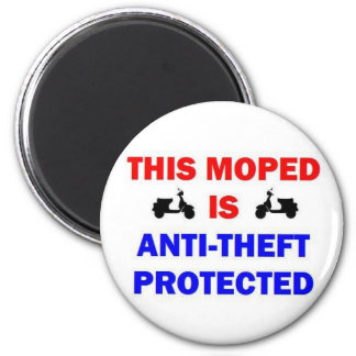 This Moped is Anti Theft Protected Magnet