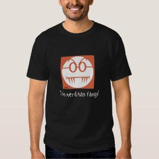 This nerd has fangs! tees
