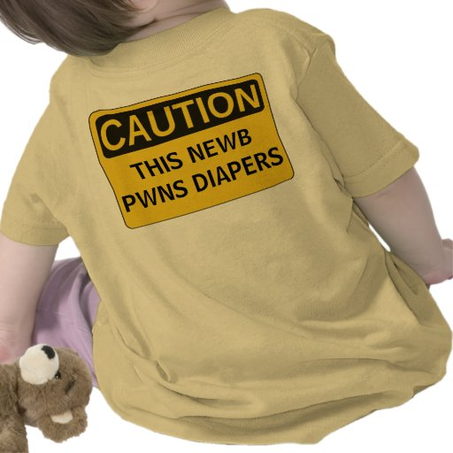 This Newb Pwns Diapers Shirts