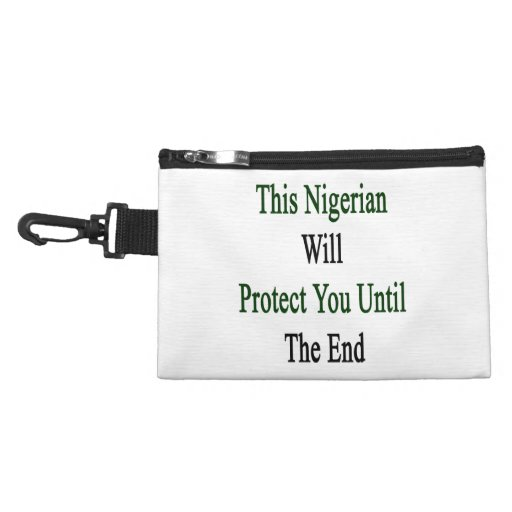 This Nigerian Will Protect You Until The End Accessories Bags