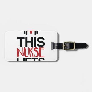 This Nurse Lifts Luggage Tag