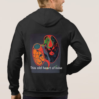 This old heart of mine hoodie