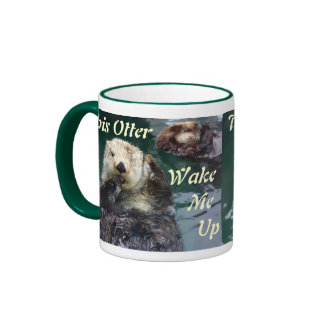 """This """"Otter"""" Wake Me Up Ringer Mug"""