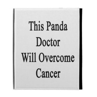 This Panda Doctor Will Overcome Cancer iPad Case