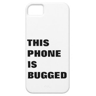 This phone is bugged, tracked, tagged and monitord iPhone 5 cases
