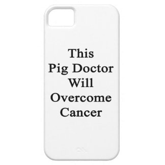 This Pig Doctor Will Overcome Cancer iPhone 5 Covers