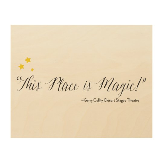 """This Place is Magic!""- Wall Art"