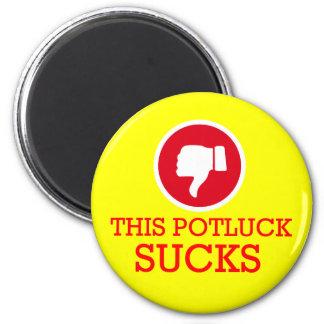 This Potluck Sucks 6 Cm Round Magnet