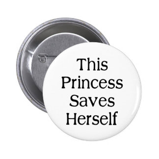 This Princess Saves 6 Cm Round Badge