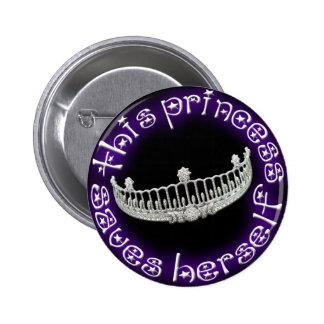 This Princess Saves Herself 6 Cm Round Badge