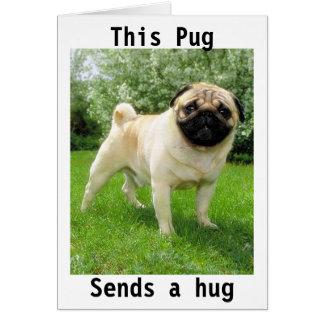 """THIS PUG SENDS A HUG"" THANK YOU GREETING CARD"
