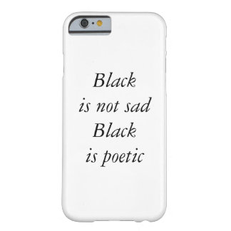 """This quote is a way to say """"Im emo, but not emo"""" Barely There iPhone 6 Case"""