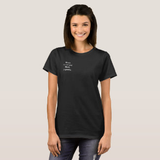 """This quote is a way to say """"Im emo, but not emo"""" T-Shirt"""