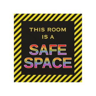 """""""This room is a SAFE SPACE"""" Black & Yellow Stripes Wood Wall Art"""