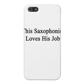 This Saxophonist Loves His Job iPhone 5 Covers