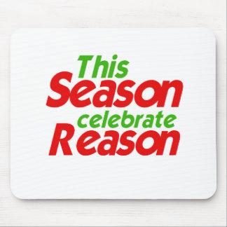 THIS SEASON CELEBRATE REASON -.png Mouse Pad