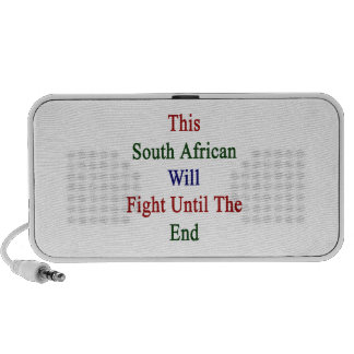 This South African Will Fight Until The End iPod Speaker