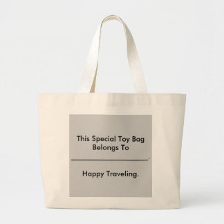 This Special Toy Bag Belongs To _______________...