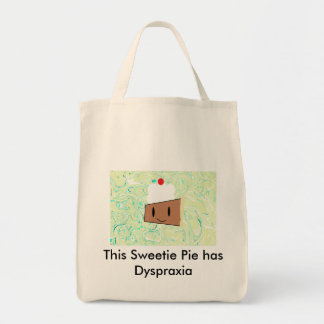 This Sweetie Pie has Dyspraxia Grocery Tote Bag