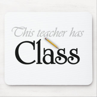 This Teacher Has Class Mouse Pad