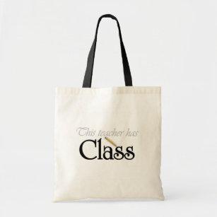 This Teacher Has Class Tote Bag