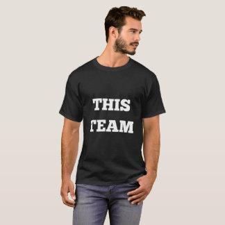 This Team - Text Shirt