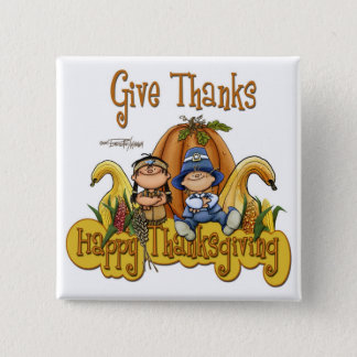 This Thanksgiving GIVE THANKS 15 Cm Square Badge