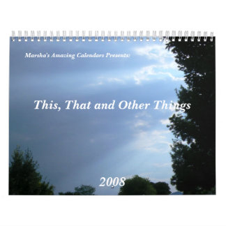 This, That and Other Things Wall Calendar
