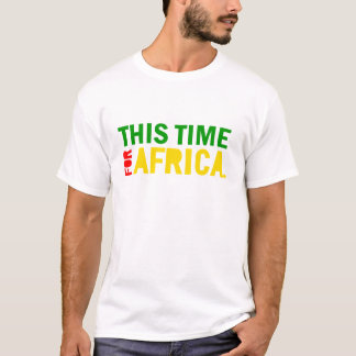This Time for Africa Shirt