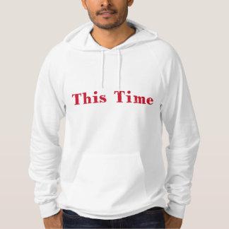 This Time Hoodie