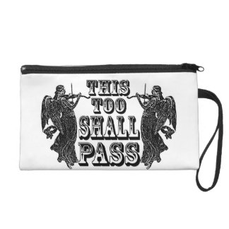 This Too Shall Pass angel zip wristlet