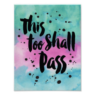 This Too Shall Pass Art Print