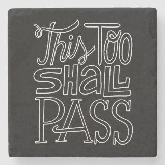 This Too Shall Pass Motivational Life Quotes Stone Beverage Coaster