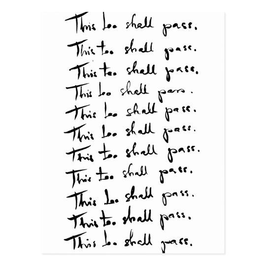 This too shall pass. postcard