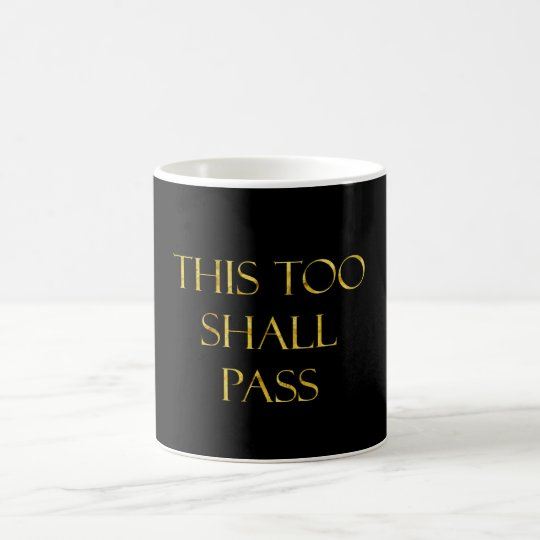 This Too Shall Pass Quote Gold Faux Glitter
